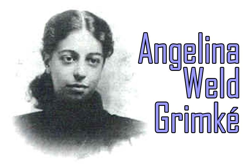 angelina weld grimke poems